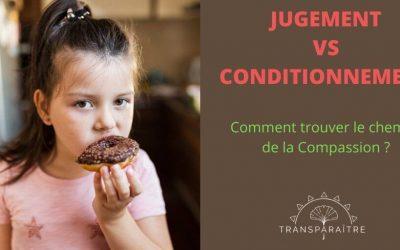 Jugement VS Conditionnement