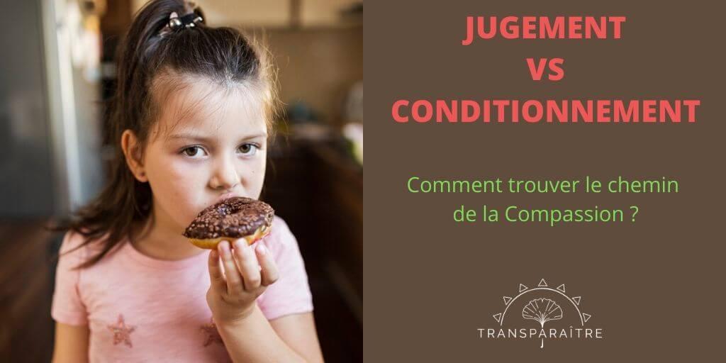 Jugement versus Conditionnement